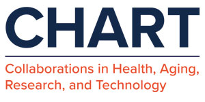 CHART: Collaborations in Health, Aging,Research, and Technology